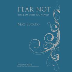Fear Not Promise Book by Max Lucado audiobook