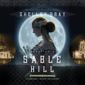 Deception on Sable Hill by  Shelley Shepard Gray audiobook