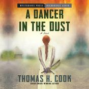 A Dancer in the Dust by  Thomas H. Cook audiobook