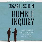 Humble Inquiry by  Edgar H. Schein audiobook