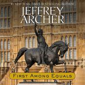 First Among Equals by  Jeffrey Archer audiobook