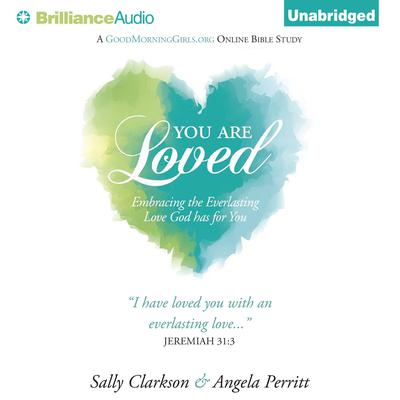 You Are Loved by Sally Clarkson audiobook