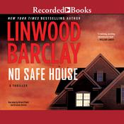 No Safe House by  Linwood Barclay audiobook