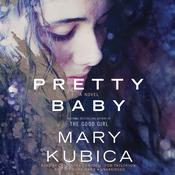 Pretty Baby by  Mary Kubica audiobook
