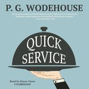 Quick Service by  P. G. Wodehouse audiobook