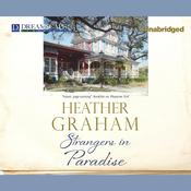 Strangers in Paradise by  Heather Graham audiobook