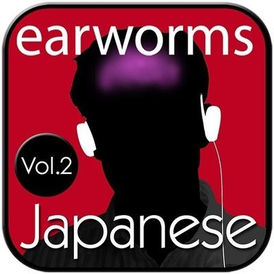 Rapid Japanese, Vol. 2 by Earworms Learning audiobook