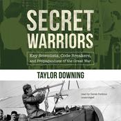 Secret Warriors by  Taylor Downing audiobook