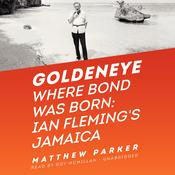 Goldeneye by  Matthew Parker audiobook