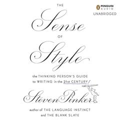 The Sense of Style by Steven Pinker audiobook