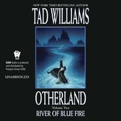 River of Blue Fire by  Tad Williams audiobook