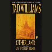 City of Golden Shadow by  Tad Williams audiobook