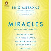 Miracles by  Eric Metaxas audiobook