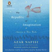 The Republic of Imagination by  Azar Nafisi audiobook