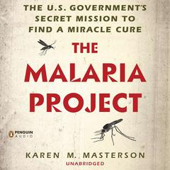 The Malaria Project by Karen M. Masterson audiobook