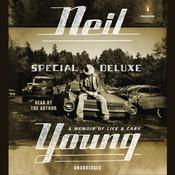 Special Deluxe by  Neil Young audiobook