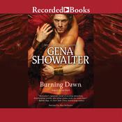 Burning Dawn by  Gena Showalter audiobook