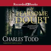A Fearsome Doubt by  Charles Todd audiobook