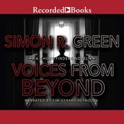 Voices From Beyond by  Simon Green audiobook