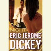 One Night by  Eric Jerome Dickey audiobook