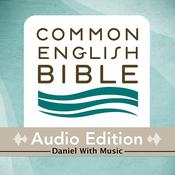 CEB Common English Bible Audio Edition with music - Daniel by  Common English Bible audiobook