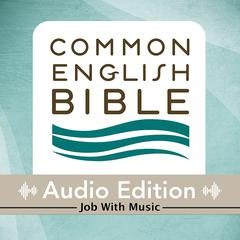 CEB Common English Bible Audio Edition with music - Job by Common English Bible audiobook