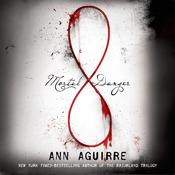 Mortal Danger by  Ann Aguirre audiobook