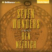 Seven Wonders by  Ben Mezrich audiobook