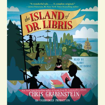 The Island of Dr. Libris by Chris Grabenstein audiobook