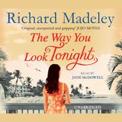 The Way You Look Tonight by  Richard Madeley audiobook