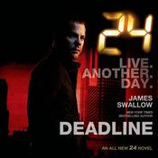 24: Deadline by  James Swallow audiobook