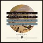 El amor en los tiempos del cólera by Gabriel García Márquez
