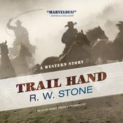 Trail Hand by  R. W. Stone audiobook