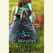 One for the Murphys by  Lynda Mullaly Hunt audiobook