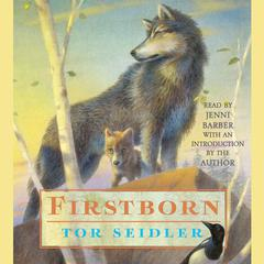Firstborn by Tor Seidler audiobook