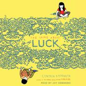 The Thing About Luck by  Cynthia Kadohata audiobook