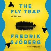 The Fly Trap by  Fredrik Sjöberg audiobook