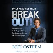 Daily Readings from Break Out! by  Joel Osteen audiobook