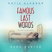 Famous Last Words by  Katie Alender audiobook