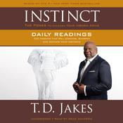 INSTINCT Daily Readings by  T. D. Jakes audiobook