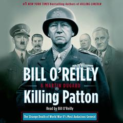 Killing Patton by Bill O'Reilly audiobook