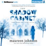 The Shadow Cabinet by  Maureen Johnson audiobook