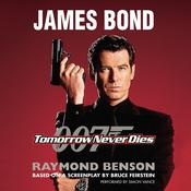 Tomorrow Never Dies by  Raymond Benson audiobook