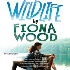 Wildlife by Fiona Wood audiobook