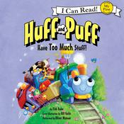 Huff and Puff Have Too Much Stuff! by  Tish Rabe audiobook
