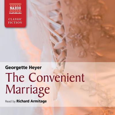 The Convenient Marriage by Georgette Heyer audiobook
