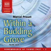 Within a Budding Grove by  Marcel Proust audiobook