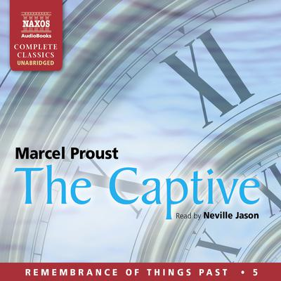 The Captive by Marcel Proust audiobook