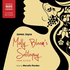 Molly Bloom's Soliloquy by James Joyce audiobook