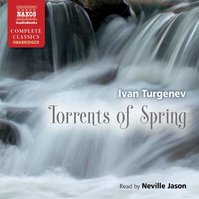 Torrents of Spring by Ivan Turgenev audiobook